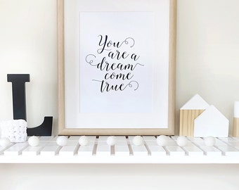 Dream Come True Print
