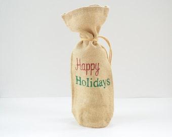 Happy Holidays Gift Bag- Wine Bag- Hostess Gift- Holiday Gift- Thank You Gift- Burlap Wine Bag- Holiday Wine Bag- Christmas Gift Bag