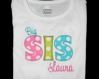 Custom Personalized Applique Big, Middle, or Little SISTER and NAME Shirt or Bodysuit - Pink, Lime, and Ocean Ta Dots