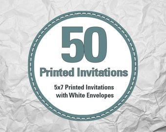 50 Additional Printed 5x7 Invitations with Envelopes