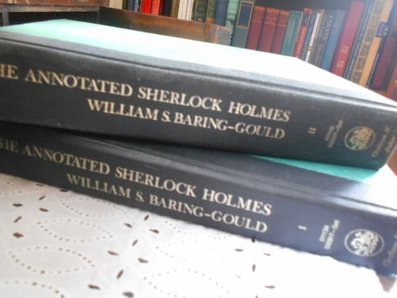The Annotated Sherlock Holmes William Baring Gould. Sir Arthur Conan Doyle. Hardcover vol I & II 1967.