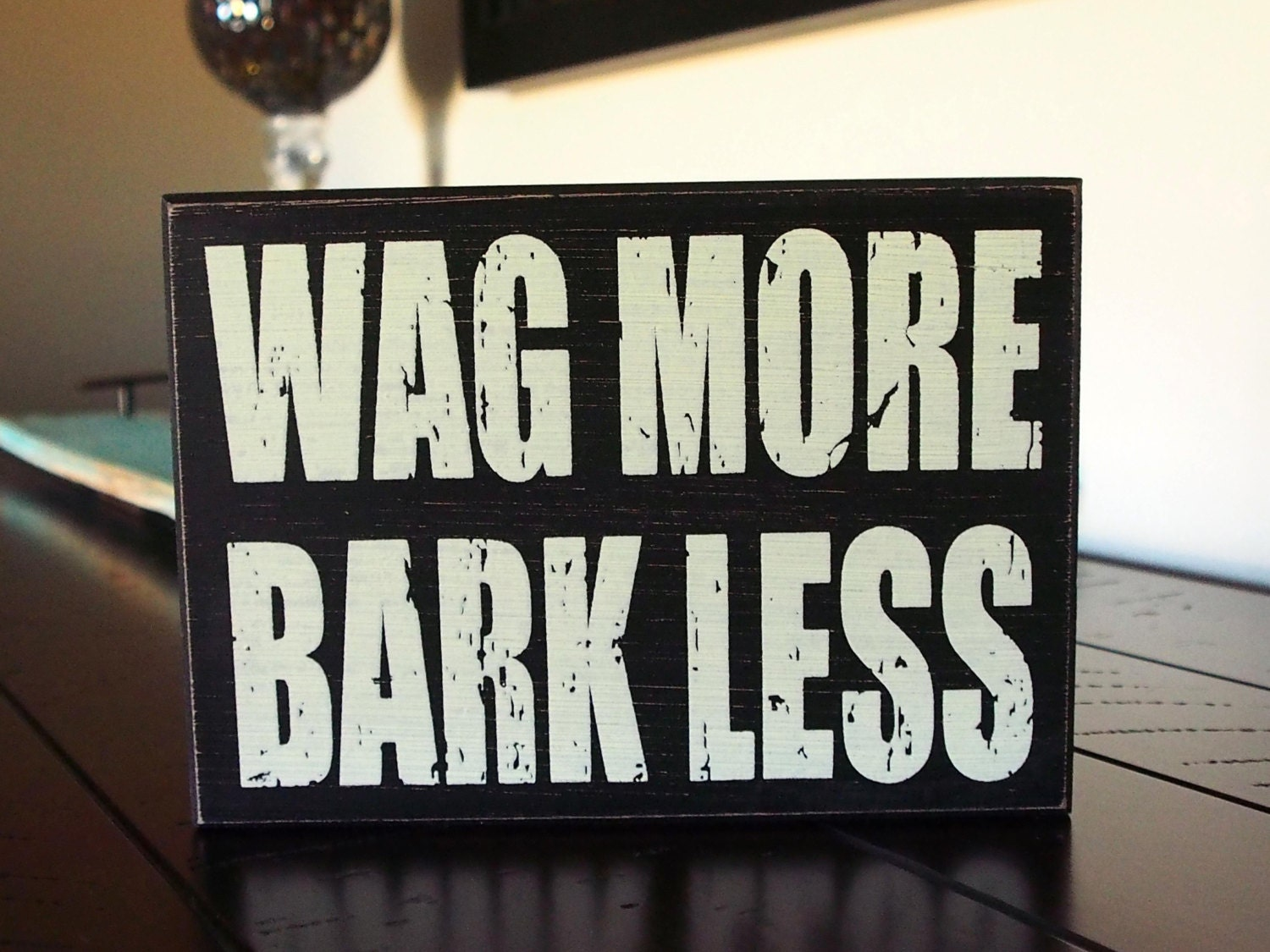 Dog Home Decor Wag More Bark Less Rustic Look Home Decor