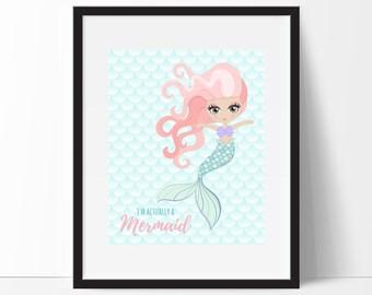 Mermaid Print, Mermaid Printable, Girls Nursery Decor, Nursery Wall Art, I'm Actually a Mermaid, Girls Room Decor, Instant Download