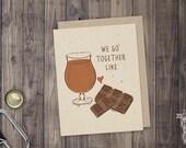 Beer & Chocolate Folded Beer Card; Craft Beer, Greeting Card, Beer Sayings, Beer Pairing, Chocolate, Romantic, Anniversary, Card for Men