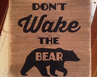 Don't Wake The Bear woodland theme distressed rustic sign kids room baby nursery