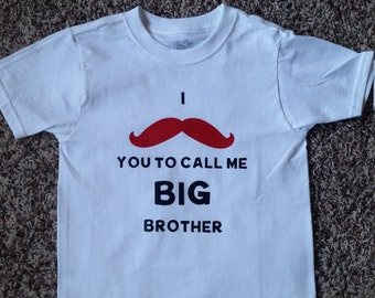 I mustache you to call me BIG Brother