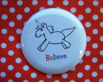 Believe (unicorn) -  2.25 inch pinback button badge