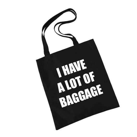 I have a lot of baggage Tote Bag, Gift Bags, Canvas Tote Bag, Funny, Birthday Gifts for Her, Funny Gifts for Friends, Gym Bag, Book Bag