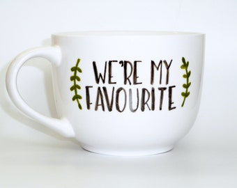 We're my favorite // matching set wedding gift for him for her girlfriend boyfriend wife husband typography