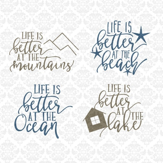 Life Is Better At The Oceans Mountains Lake Beach SVG STUDIO Ai EPS Scalable Vector Instant Download Commercial Use Cricut Silhouette