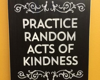 Practice Random Acts of Kindness