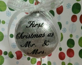 First Christmas as Mr. And Mrs. Plastic glitter ornament Wedding gift, Bridal Shower, newlyweds,  Christmas gift, Christmas decor.