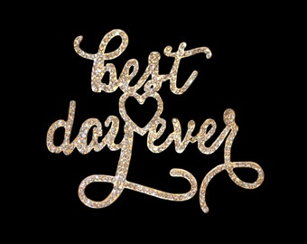 "Crystal Rhinestone and Silver Alloy Cake Topper ""best day ever"""