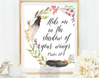 Psalm 17 8 Hide me in the shadow of your wings quote typography Bible verse printable quote art print Scripture print wall decor