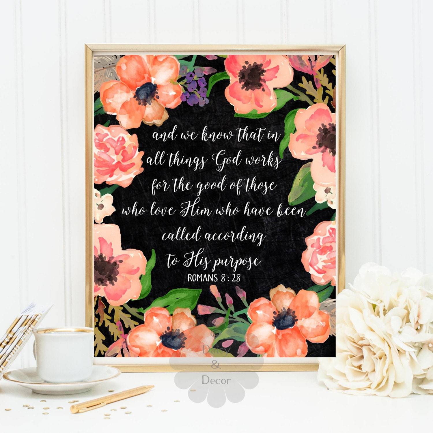 God works for the good of those who love him romans 8 28 for Home decor items on sale