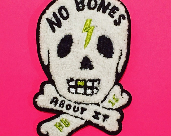 No Bones About It Chenille Patch