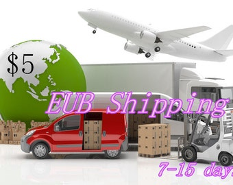 Shipping by EUB,takes 7-15 days(particular for some countries)