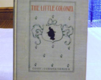 The Little Colonel by Annie Fellows Johnston 1906