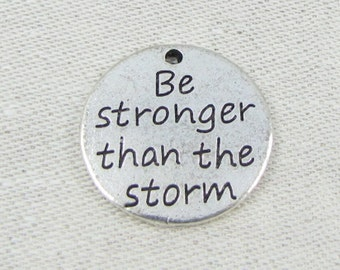 1 (or 4) Be Stronger Than the Storm Silver Charms, CAU089