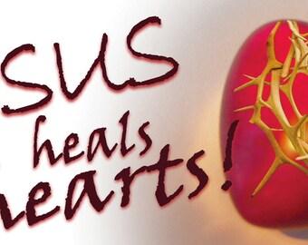 Jesus heals hearts . . .  / Yard Banner (G608-1)