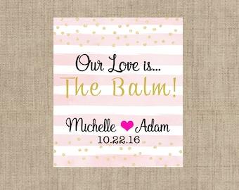 Lip Balm Labels - Personalized Lip Balm Labels - Our Love is... labels - 1 Sheet of 12 Lip Balm Labels - Custom Lip Balm Labels
