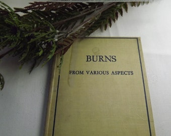 "Vintage "" Burns from Varoius Aspects"" 1936 Hardback Book"