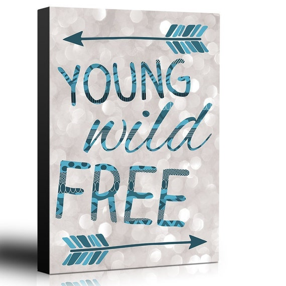 Young Wild And Free Quotes Tumblr: Quote Young Wild Free Blue Arrows On Champagne