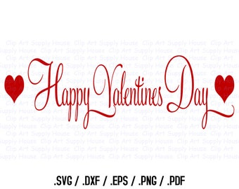 Valentine Day Word Art, SVG Clipart, SVG Office Wall Art, Holiday SVG File for Vinyl Cutters, Screen Printing, Silhouette, Die Cut Machines