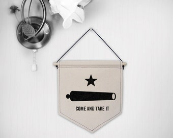Hanging canvas wall banner-Come and take it