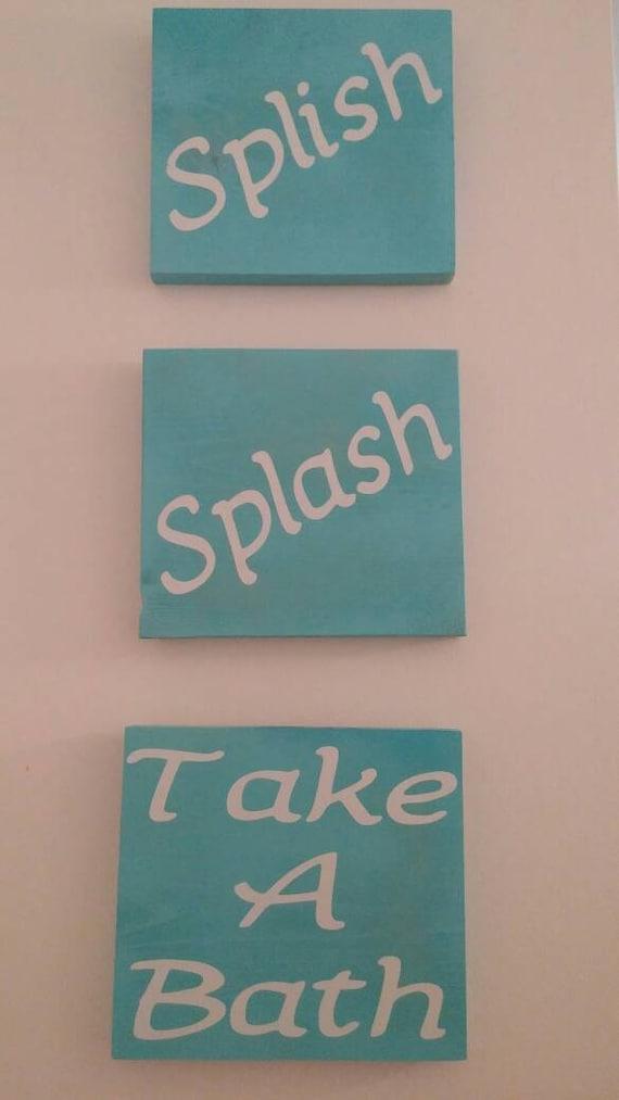 set of splish splash take a bath signs. Black Bedroom Furniture Sets. Home Design Ideas