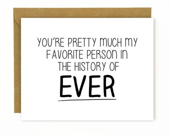 Anniversary Card for Husband, Boyfriend Wife or Girldfriend / Love Card - Favorite Person Ever
