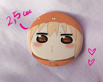 umaru himouto umaru chan umaru doma cute kawaii anime manga badge pin button