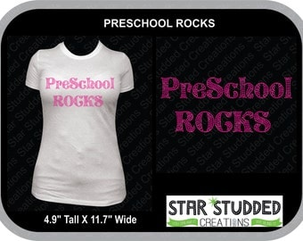 PreSchool ROCKS  T-shirt Customize with your Color of Spangle and Tee!!