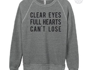 CLEAR EYES Full  Hearts CAN'T Lose, Eco fleece sweatshirt, fitness, gym,workout,yoga,pilates,barre, funny, love,
