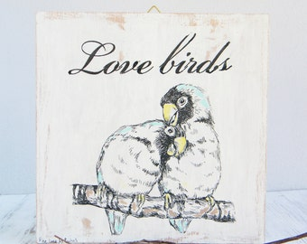 Valentines gift, Love birds print, Print on wood, Hipster room decor, Rustic wall sign, Couples gift, Newlywed gift