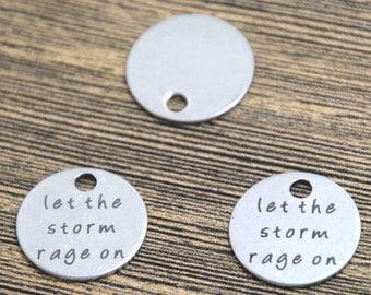 10pcs let the storm rage on charm silver tone message charm pendant 20mm D2115