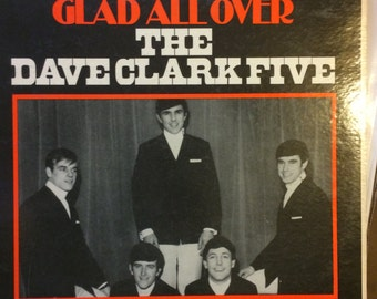 "Vintage LP The Dave Clark Five ""Glad All Over"""
