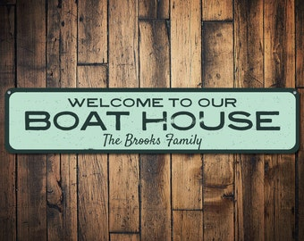 Boat House Sign, Personalized Welcome Family Name Sign, Custom Metal Boat Lover Lake Decor, Lake House Sign - Quality Aluminum ENS1001795