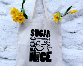 Tote Bag • Sugar & spice and all things nice • Canvas