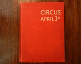 Circus April 1st ~ by Louis Slobodkin ~ 1953 First Edition