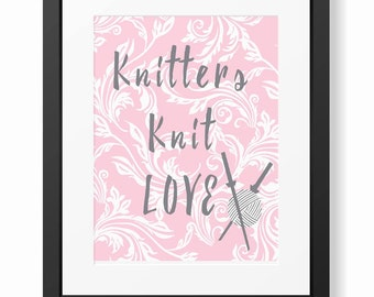 Knitting Art Print, Craft Room Decor,Gift for Knitters,Yarn Art Print,Knitting Needles Print,Pink Knitting Decor ,Inspirational Knit Quote