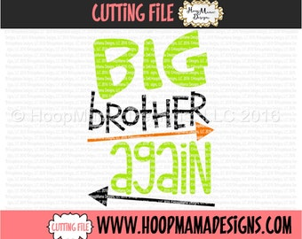 Big Brother Again with Arrows, Baby Announcement SVG DXF EPS and png Files for Cutting Machines Cameo or Cricut