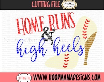Home Runs and High Heels SVG DXF eps and png Files for Cutting Machines Cameo or Cricut Baseball or Softball