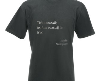 "Mens Shakespeare Quote T-Shirt ""This above all; to thine own self be true"" from Hamlet - Silver Metallic Print"
