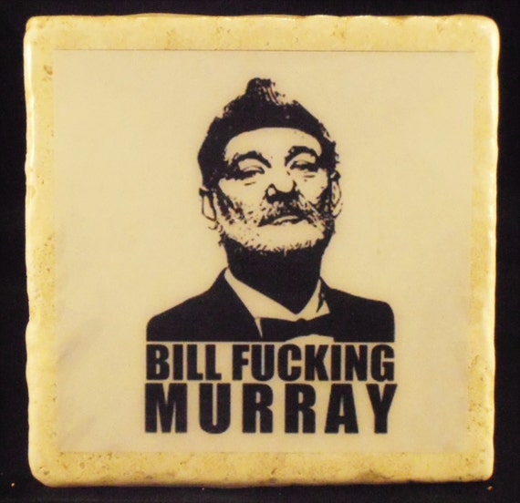 Bill Murray Coasters (Explicit)