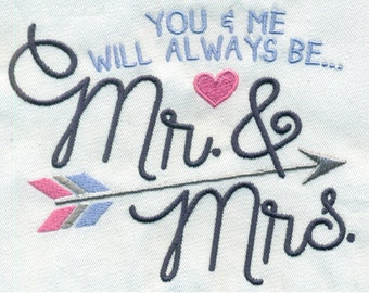 You and Me Will Always Be Mr. & Mrs. Embroidery Design - Instant Digital Download