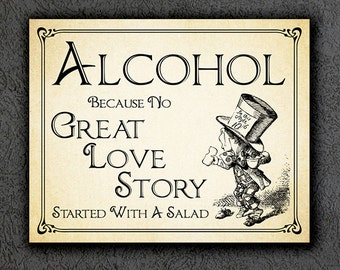 Alice in Wonderland Wedding Printable Sign Wedding Alcohol - Great Love Story Started with a Salad Wedding Decor Instant Digital Download 23