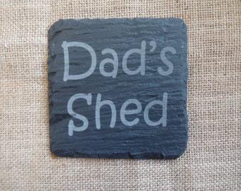 Dad's Shed Fun Slate Coaster