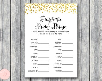 Gold Finish the Bride's phrase game, Complete the phrase , Bridal shower game, Bridal shower activity, Printable Game WD47 TH07