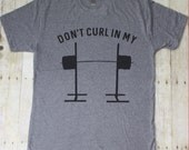 Don't curl in my squat rack funny workout shirt - Gym shirts, Gym t shirt, This is why i squat, Squat shirt, Exercise shirts, Lifting TBS029